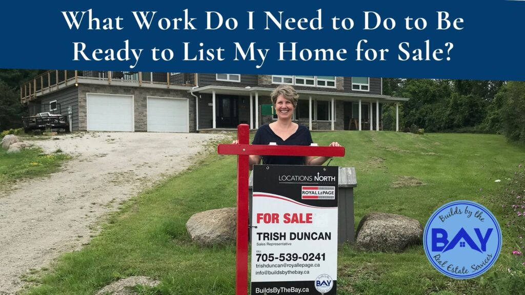What Work Do I Need to Do to Be Ready to List My Home for Sale? For sale sign